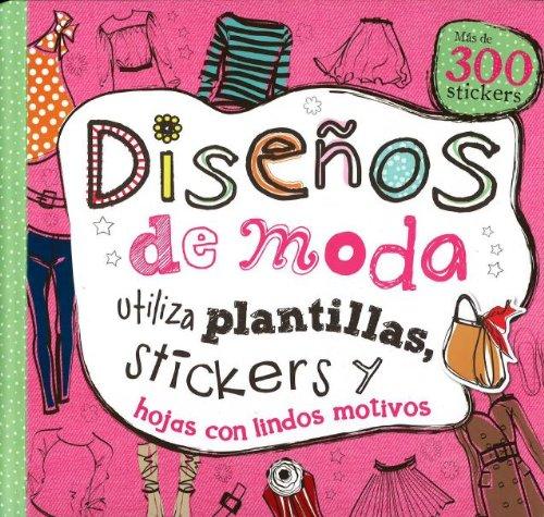 9781472303103: Disenos de Moda (Mas de 300 stickers!) (Spanish Edition)