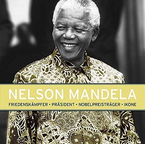 Nelson Mandela Friedenskämpfer Präsident Nobelpreisträger Ikone: Gareth Thomas