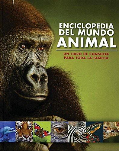 Enciclopedia Del Mundo Animal (Family Encyclopedia) (Spanish: Parragon Books