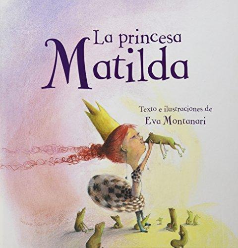 9781472304407: La Princesa Matilda (Meadowside PIC)