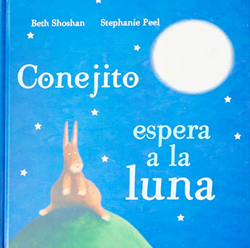 9781472304452: Conejito Espera a la Luna (Spanish Edition) (Meadowside PIC)