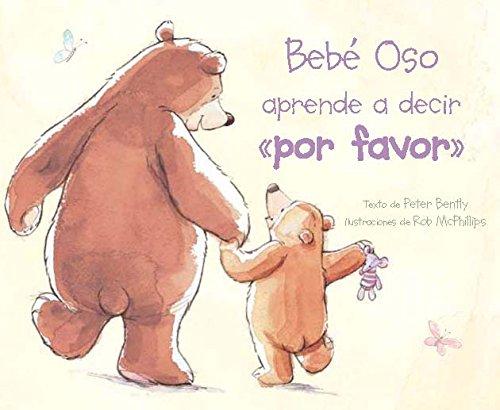 9781472306845: Bebe Oso Aprende a Decir Por Favor (Picture Board Books)