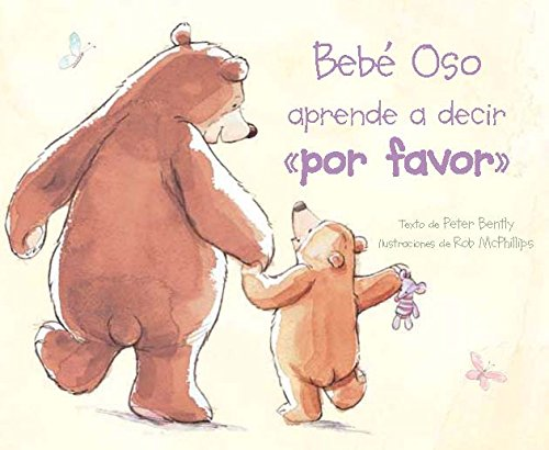 9781472306845: Bebe Oso aprende a decir por favor (Picture Board Books) (Spanish Edition)