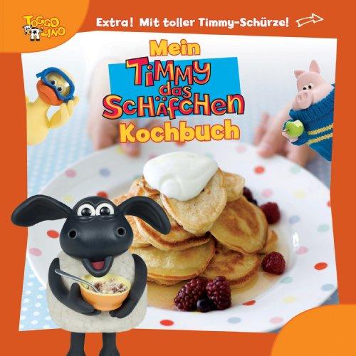 9781472307101: Mein Timmy das Schäfchen Kochbuch