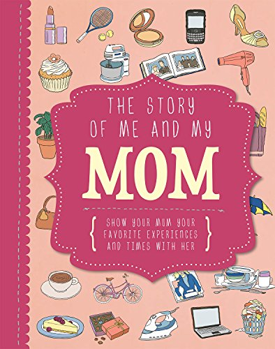 9781472307439: The Story of Me and My Mom (Life Canvas) (Adventures With...)