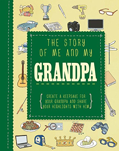 The Story of Me and My Grandpa: Parragon Books Ltd.