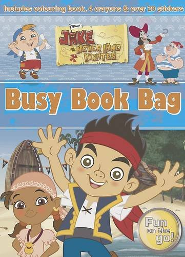 9781472308306: Disney Jake and the Never Land Pirates Busy Book Bag