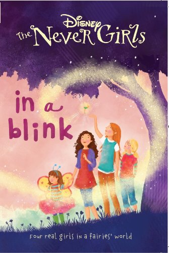 9781472308412: Disney Never Girls in a Blink (Disney Never Girls Chapter Bk)