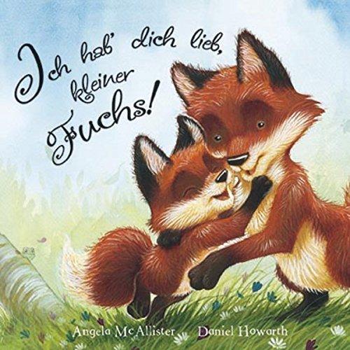 9781472309372: Ich hab dich lieb, kleiner Fuchs