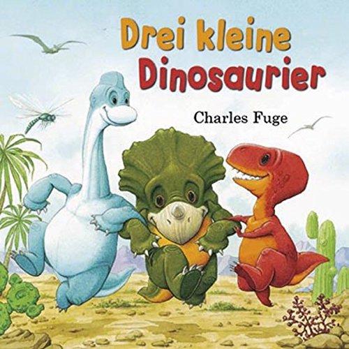 9781472309389: Drei kleine Dinosaurier