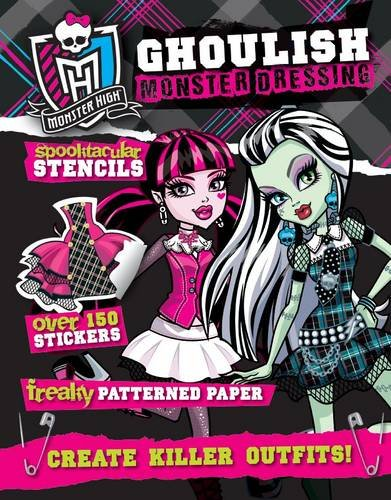 9781472310163: Monster High Ghoulish Dressing