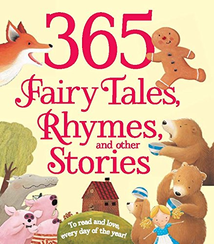 9781472311269: 365 FAIRYTALES, RHYMES AND OTHER STORIES