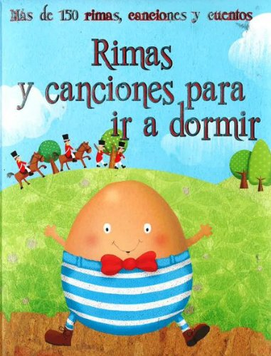 9781472311276: Rimas Y Canciones Para Ir A Dormir (365 Stories Treasury)