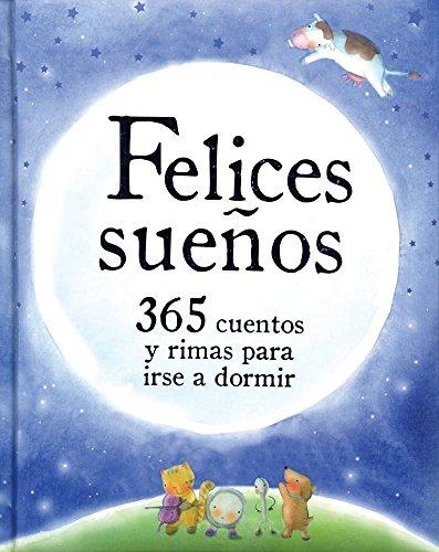 9781472311283: Felices sueños (Spanish Edition)
