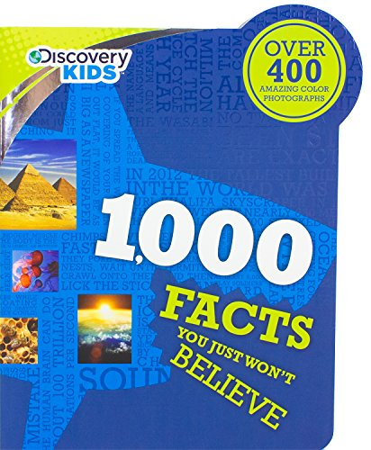 1,000 Facts You Just Won't Believe (Discovery Kids)
