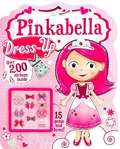 9781472311733: Pinkabella Dress-Up