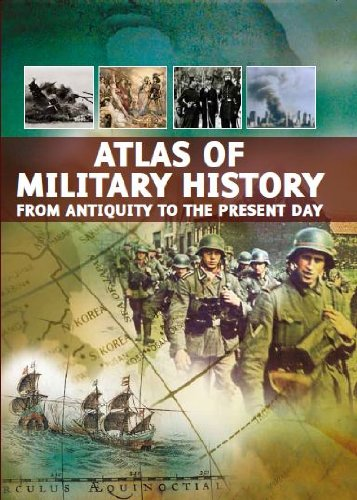 Atlas of Military History; From Antiquity to the Present Day
