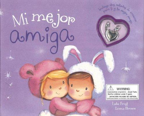 9781472312471: Mi Mejor Amiga (+ Colgante) (Charm Books)