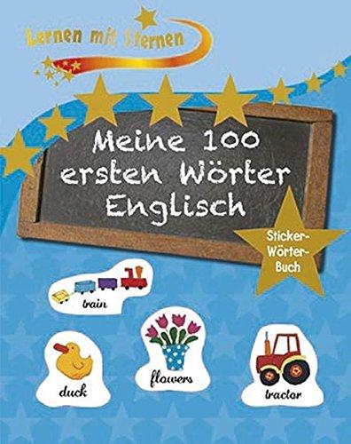 9781472314451: Lernen mit Sternen - Meine 100 ersten Wörter - Englisch: Stickerwörterbuch