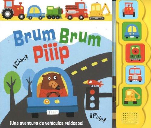 9781472314666: Brum Brum Piiip. ¡Una Aventura De Vehículos Ruidosos! (5 Button Sound)