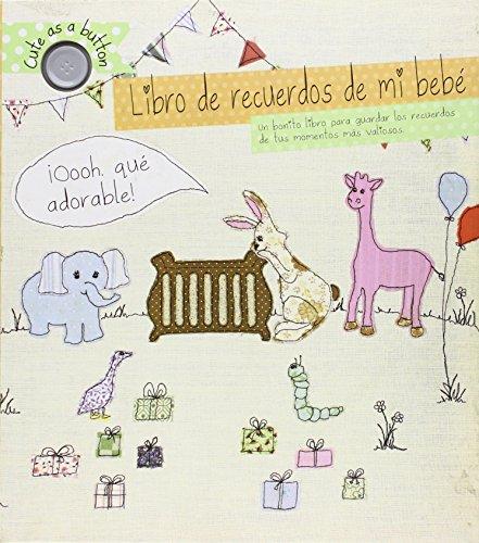 9781472315885: Libro de recuerdos de mi bebé (Spanish Edition)
