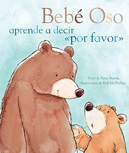 9781472316035: Bebé Oso aprende a decir ''por favor'' (Picture Books) (Spanish Edition)