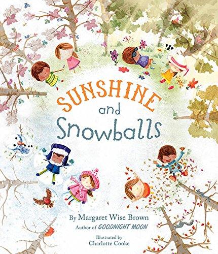 Sunshine and Snowballs: Brown, Margaret Wise