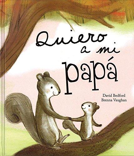 9781472318015: Quiero A Mi Papá (Picture Books)