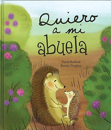9781472318022: Quiero A Mi Abuela (Picture Books)