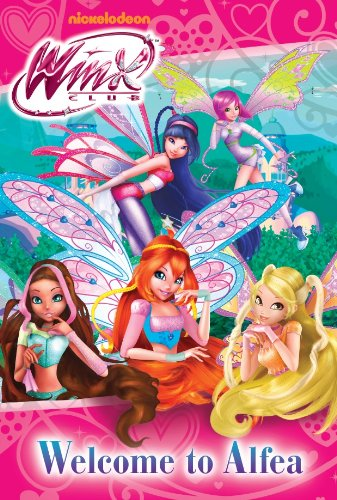 9781472318107: Winx Welcome to Alfea (Winx Fiction)