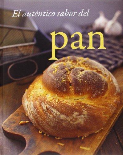 9781472318824: El Auténtico Sabor Del Pan