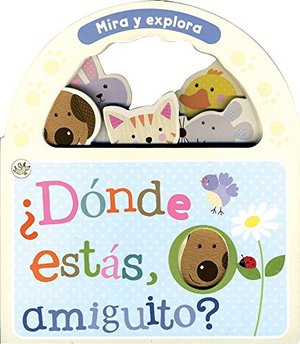 Dónde estás, amiguito? (Little Learners) (Spanish Edition): Parragon Books
