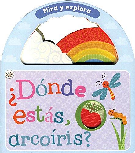 9781472318923: Mira Y Explora. ¿Dónde Estás, Arcoíris? (Little Learners)