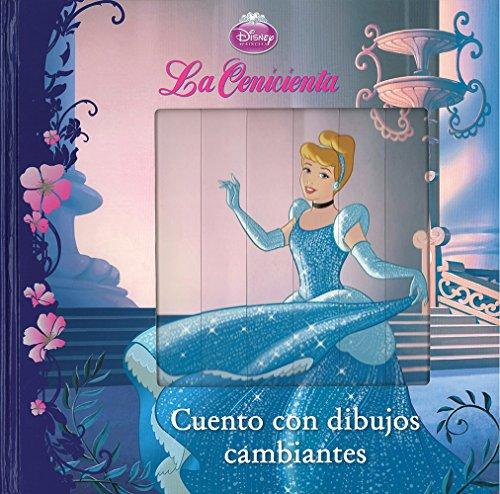 9781472319777: Cuento Con Dibujos Cambiantes Disney La Ceniciente / P