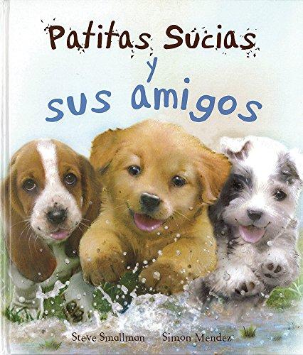 9781472319913: Patitas Sucias y sus amigos (Picture Books) (Spanish Edition)