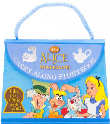9781472320186: Disney's Alice in Wonderland Carry-Along Storybook (Disney Carry Along)