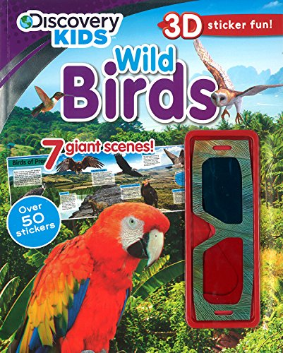 Wild Birds (Discovery Kids) (Discovery 3D Sticker): Parragon Books