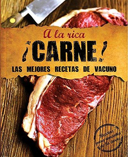 9781472321909: A La Rica ¡Carne! Las Mejores Recetas De Vacuno