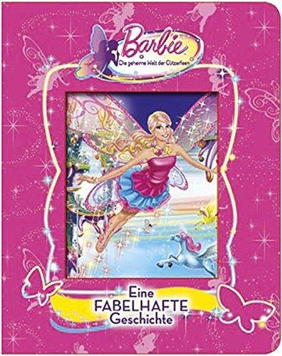 9781472323330: Barbie Die geheime Welt der Glitzerfeen: Eine fabelhafte Geschichte