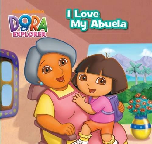 9781472325402: Dora the Explorer - I Love My Abuela