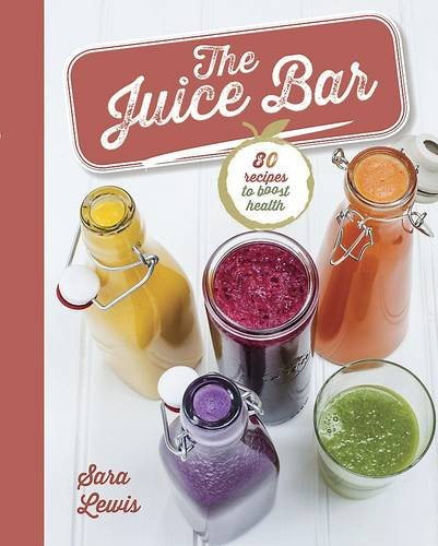 9781472325525: The Juice Bar