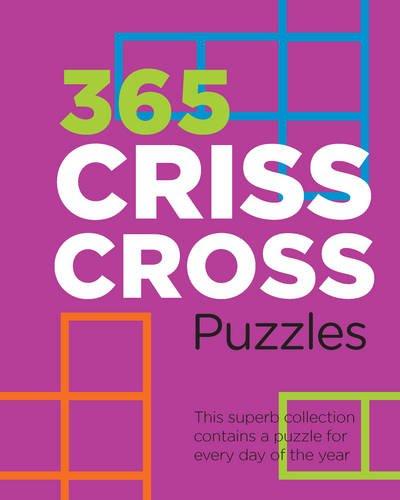 9781472327185: 365 Criss-Cross Puzzles