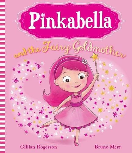 9781472329110: Pinkabella and the Fairy Goldmother (Picture Story Book)