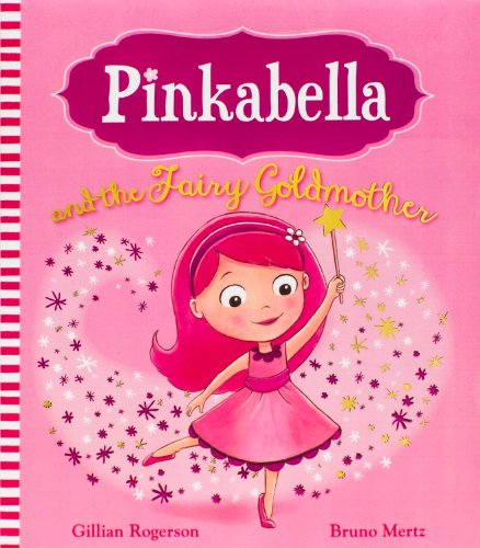 9781472329127: Pinkabella and the Fairy Goldmother