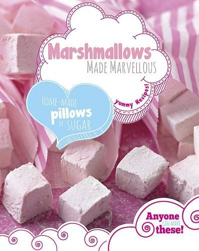 9781472329172: Marshmallows Made Marvellous