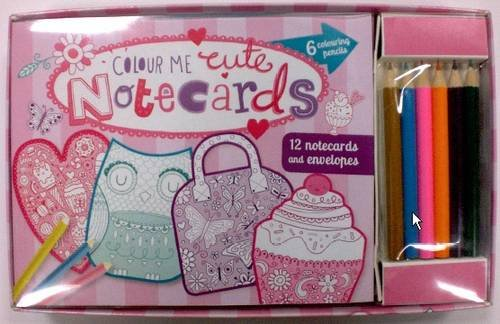 9781472330833: Colour Me Cute Notecards (with 6 Colouring Pencils, 12 Notecards and 12 Envelopes)