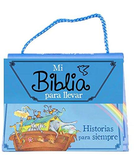 9781472337672: Mi Biblia Para Llevar. Historias Para Siempre
