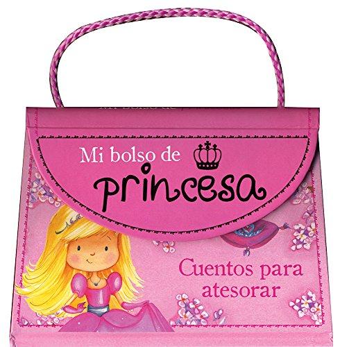 9781472337689: Mi Bolso De Princesas. Cuentos Para Atesorar