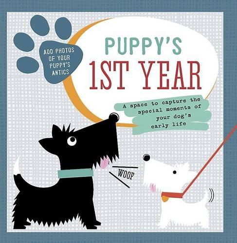9781472337757: Puppy's 1st Year