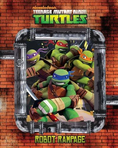 Teenage Mutant Ninja Turtles: Robot Rampage Magical Storybook: Parragon Publishing India